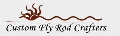 Custom Fly Rod Crafters BLOG